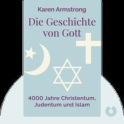 Die Geschichte von Gott: 4000 Jahre Christentum, Judentum und Islam by Karen Armstrong