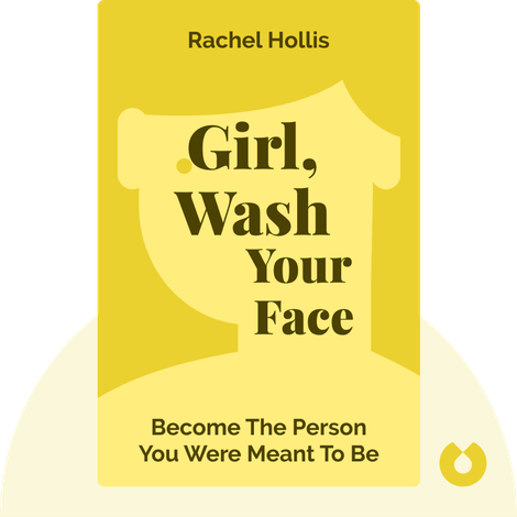Girl, Wash Your Face von Rachel Hollis