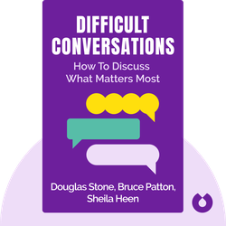 Difficult Conversations: How to Discuss What Matters Most von Douglas Stone, Bruce Patton, Sheila Heen