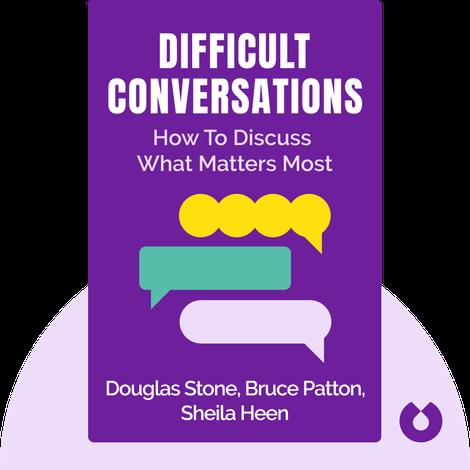 Difficult Conversations von Douglas Stone, Bruce Patton, Sheila Heen