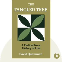 The Tangled Tree: A Radical New History of Life von David Quammen
