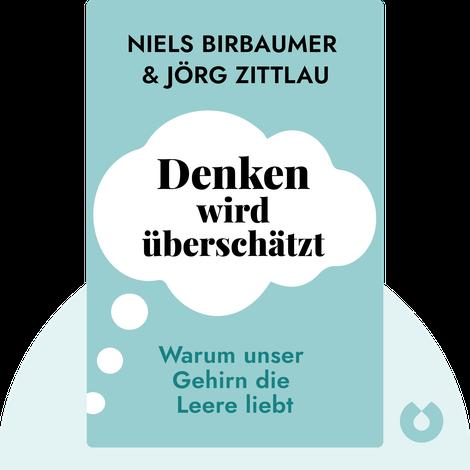 Denken wird überschätzt von Niels Birbaumer und Jörg Zittlau