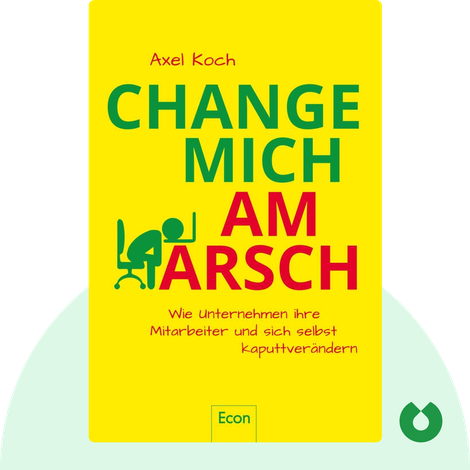 Change mich am Arsch by Axel Koch