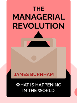 The Managerial Revolution: What is Happening in the World von James Burnham