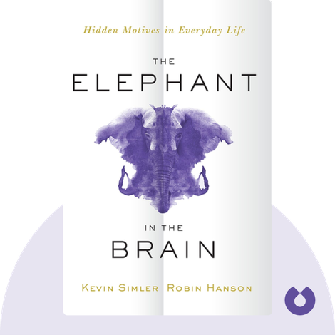 The Elephant in the Brain by Kevin Simler and Robin Hanson