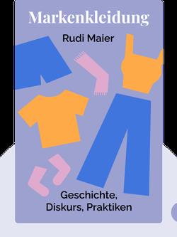 Markenkleidung: Geschichte, Diskurs, Praktiken by Rudi Maier