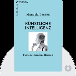 Künstliche Intelligenz: Was sie kann & was uns erwartet by Manuela Lenzen