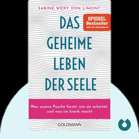 Das geheime Leben der Seele by Sabine Wery von Limont