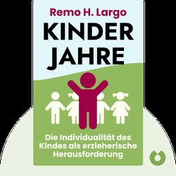 Kinderjahre: Die Individualität des Kindes als erzieherische Herausforderung by Remo H. Largo
