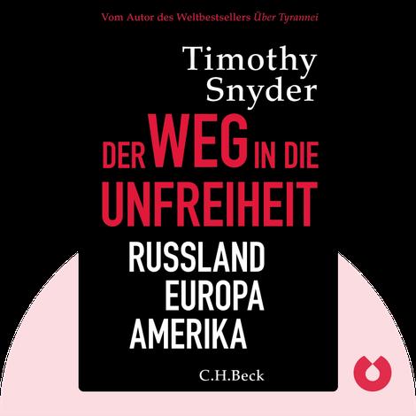 Der Weg in die Unfreiheit by Timothy Snyder
