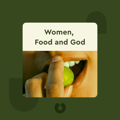 Women, Food and God von Geneen Roth