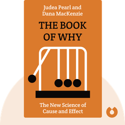 The Book of Why: The New Science of Cause and Effect von Judea Pearl and Dana MacKenzie