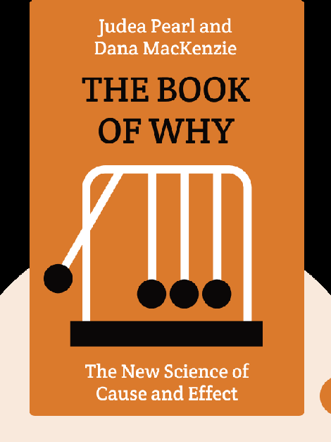 The Book of Why: The New Science of Cause and Effect by Judea Pearl and Dana MacKenzie