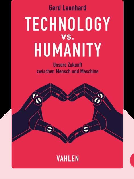 Technology vs. Humanity: Unsere Zukunft zwischen Mensch und Maschine by Gerd Leonhard