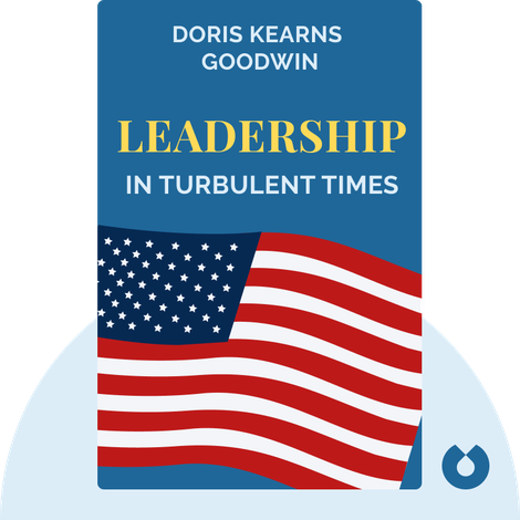 Leadership by Doris Kearns Goodwin