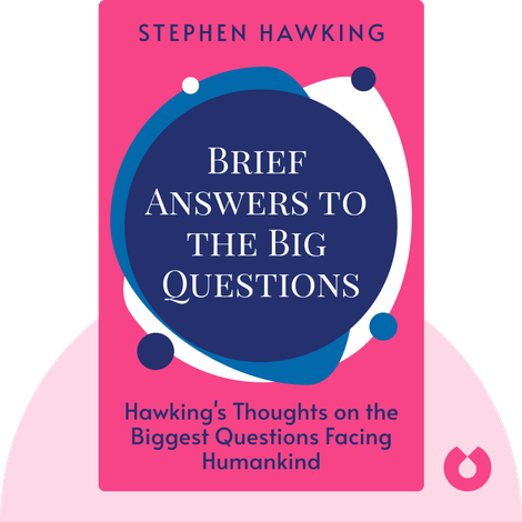 Brief Answers to the Big Questions von Stephen Hawking