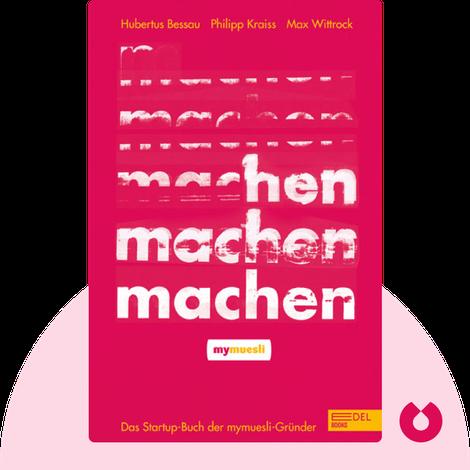 Machen! by Hubertus Bessau, Philipp Kraiss und Max Wittrock