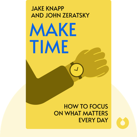 Make Time von Jake Knapp and John Zeratsky