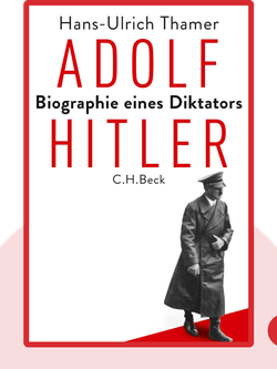 Adolf Hitler: Biographie eines Diktators by Hans-Ulrich Thamer