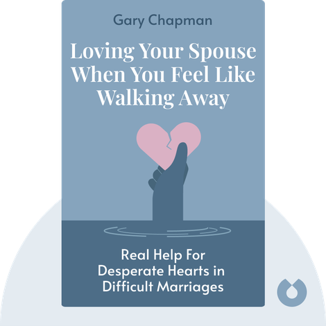 Loving Your Spouse When You Feel Like Walking Away von Gary Chapman