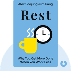 Rest: Why You Get More Done When You Work Less by Alex Soojung-Kim Pang