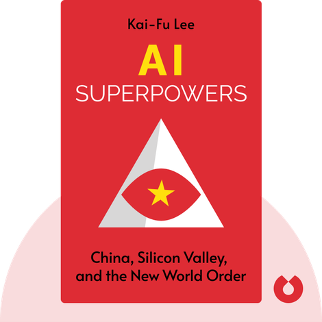 AI Superpowers by Kai-Fu Lee