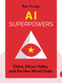 AI Superpowers: China, Silicon Valley, and the New World Order von Kai-Fu Lee
