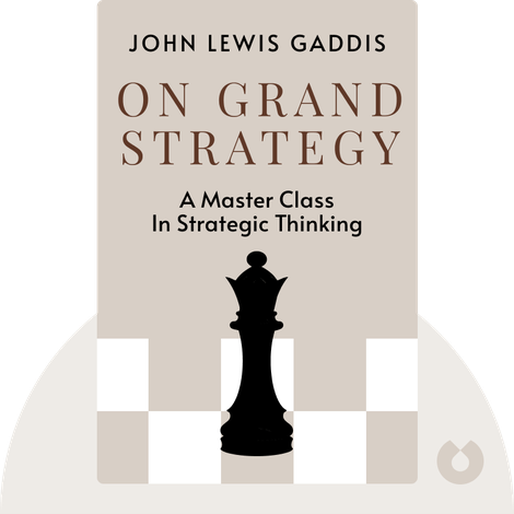 On Grand Strategy von John Lewis Gaddis