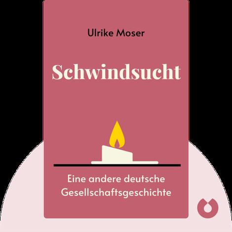 Schwindsucht by Ulrike Moser