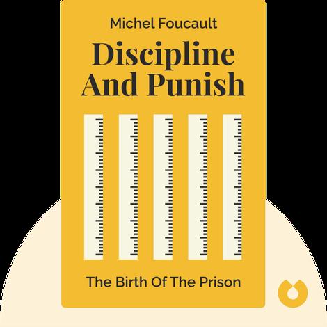 Discipline & Punish by Michel Foucault