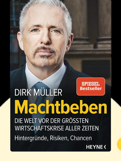 Machtbeben: Die Welt vor der größten Wirtschaftskrise aller Zeiten – Hintergründe, Risiken, Chancen by Dirk Müller