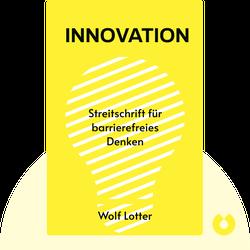 Innovation: Streitschrift für barrierefreies Denken by Wolf Lotter