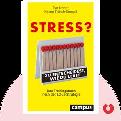 Stress?: Du entscheidest, wie du lebst: Das Trainingsbuch nach der Lotus-Strategie by Eva Brandt & Miriam Fritsch-Kümpel