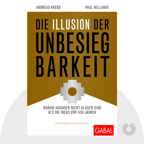 Die Illusion der Unbesiegbarkeit by Andreas Krebs & Paul Williams