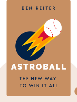 Astroball: The New Way to Win it All by Ben Reiter