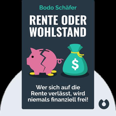 Rente oder Wohlstand by Bodo Schäfer