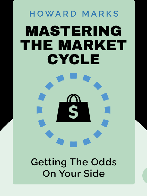 Mastering the Market Cycle: Getting the Odds on Your Side von Howard Marks