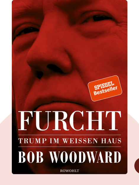 Furcht: Trump im Weißen Haus by Bob Woodward
