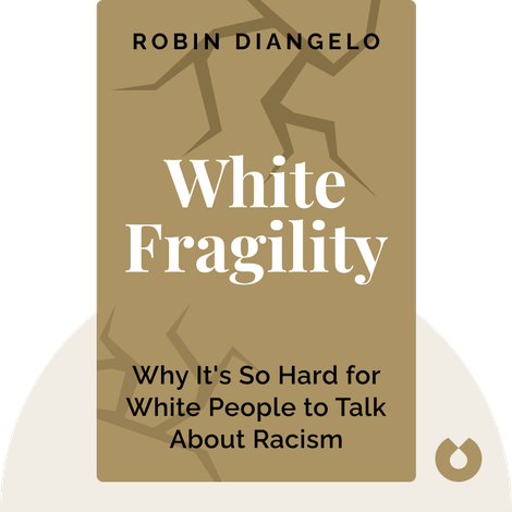 White Fragility  by Robin DiAngelo