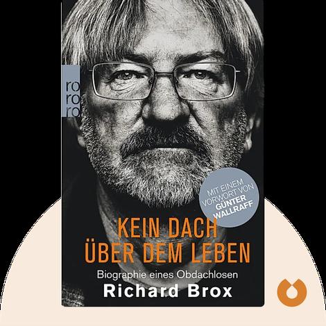 Kein Dach über dem Leben von Richard Brox