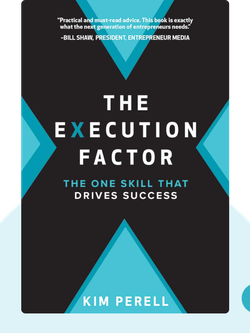 The Execution Factor: The One Skill that Drives Success von Kim Perell