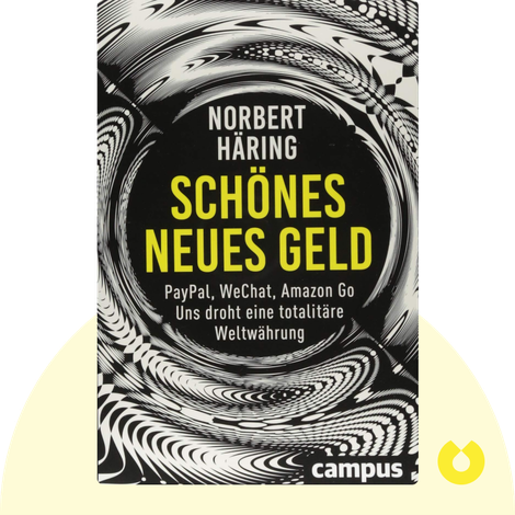 Schönes neues Geld by Norbert Häring