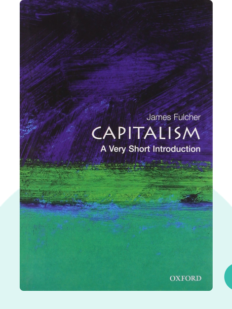Capitalism: A Very Short Introduction von James Fulcher