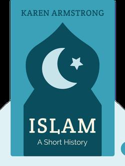 Islam: A Short History von Karen Armstrong