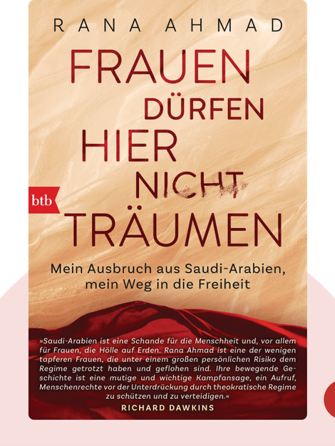 Frauen dürfen hier nicht träumen: Mein Ausbruch aus Saudi-Arabien, mein Weg in die Freiheit by Rana Ahmad
