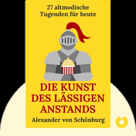 Die Kunst des lässigen Anstands by Alexander von Schönburg