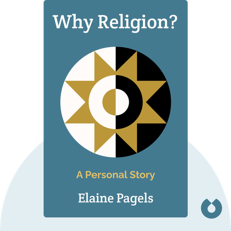 Why Religion? by Elaine Pagels