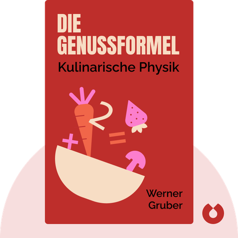 Die Genussformel by Werner Gruber