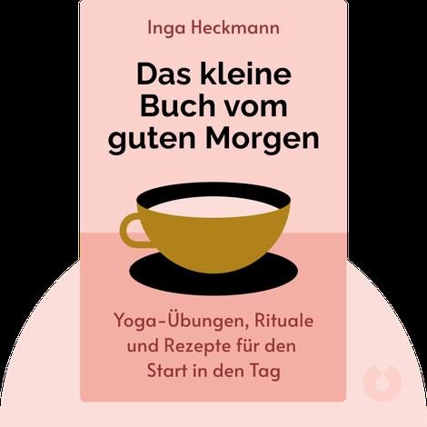Das kleine Buch vom guten Morgen by Inga Heckmann