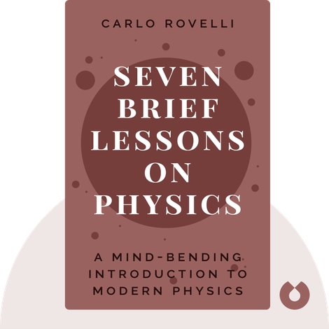 Seven Brief Lessons on Physics von Carlo Rovelli